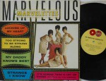 "Marvelous, 1963 TAMLA records (globe label) Picture coverLP, catalog TM-237 Tough-to-find Soul/Girl Group by the Marvelettes, ""Marvelous Marvelettes"" Record: M     Cover: M- €250,-"