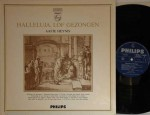 Halleluja, Lof gezongen Philips P 12915 Record: NM Cover: NM €50,-