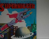 Supernigger, SEALED! 1982,  LAFF A224 tracks: Supernigger / Girls / The Bully / Fighting / Churches / God Was A Junkie / Boxing / White Folks / Black Bag / Sat. Night Condition: Sealed € 40,-