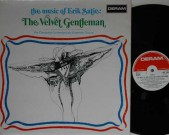 Velvet gentleman, UK 1970, Deram sml 1053 Moog tracks: trois gymnopedies / heures seculaires et instantanees / avant dernieres pensees / passacaille / trois gnossienne trois nocturnes 1919 / embryons desseches 1913 / enfantillages pittoresques / peccadilles importunes / pieces froides 1,2,3 Record: M Cover: M €35,-