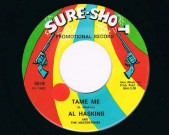 You Got Me / Tame Me, Sure Shot, 5018 Condition labels: see scans Condition vinyl: NM €35,-