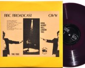 BBC Broadcast GWW, TQM 71069 Condition vinyl: Near Mint Condition sleeve: Near Mint € 120,- The first LP is pressed in purple vinyl, the second is blue.