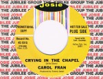 Crying In The Chapel / I'm Gonna Try, Josie 1016 Promotional Copy Condition vinyl: Mint Condition labels:clean comes in a Josie factory sleeve € 50