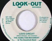 The Hamilton Movement ‎– Love Circuit / Send Me Some Love Indiana heavy press ORIGINAL great funky record, 70s funk produced by Melvin 'Love stormy weather' Brown. US original.  Vinyl: Mint. €150,-